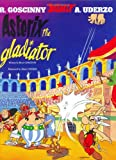 René Goscinny Asterix The Gladiator