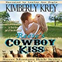 Reese's Cowboy Kiss: Witness Protection: Sweet Montana Bride, Book 1 Audiobook by Kimberly Krey Narrated by Lesley Ann Fogle