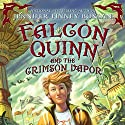 Falcon Quinn and the Crimson Vapor Audiobook by Jennifer Finney Boylan Narrated by Fred Berman