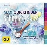 Maxi-Quickfinder Schüßler-Salze: Der schnellste Weg zum richtigen Mittel (GU Quickfinder)