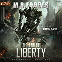 The End of Liberty: War Eternal, Book 2 Audiobook by M. R. Forbes Narrated by Jeffrey Kafer