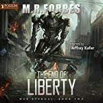 The End of Liberty: War Eternal, Book 2 | M. R. Forbes