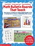 img - for Instant! Interactive! Incredible! Math Bulletin Boards That Teach (Grades 1-3) book / textbook / text book