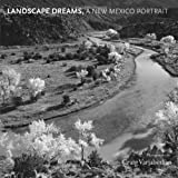 img - for Landscape Dreams, A New Mexico Portrait book / textbook / text book