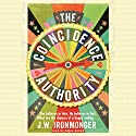The Coincidence Authority Audiobook by J. W. Ironmonger Narrated by Adjoa Andoh