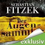 Der Augensammler | Sebastian Fitzek