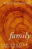 Family (0060976772) by Frazier, Ian
