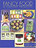 Fancy Food and Culinary Products