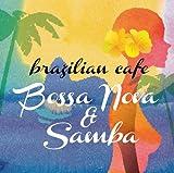 ブラジリアン・カフェ~スロー・ボッサ