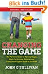 Changing the Game: The Parent's Guide...