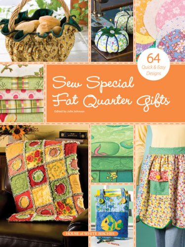 Sew Special Fat Quarter Gifts