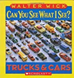 Walter Wick Trucks & Cars (Can You See What I See?)
