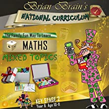 Brian Brain's National Curriculum KS2 Y6 Maths Mixed Topics Audiobook by Russell Webster Narrated by Brian Brain