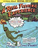 img - for A Real Fishing Experience book / textbook / text book