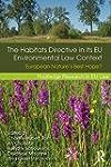 The Habitats Directive in its EU Envi...
