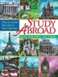 img - for Study Abroad: How to Get the Most Out of Your Experience book / textbook / text book