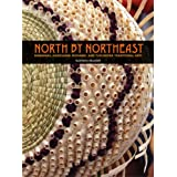North by Northeast: Wabanaki, Akwesasne Mohawk, and Tuscarora Traditional Artsby Kathleen Mundell
