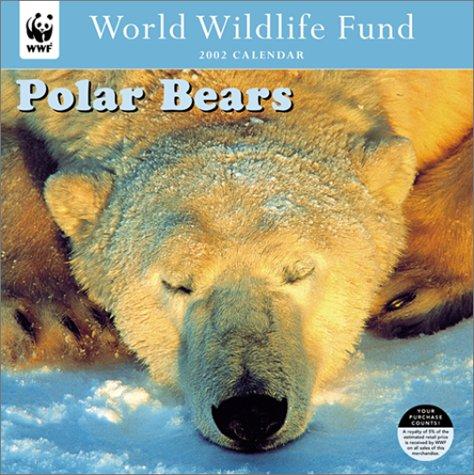World Wildlife Fund Polar Bears 2002 Calendar