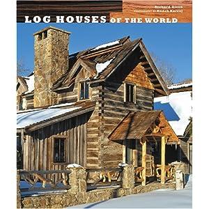 Log Houses of the World
