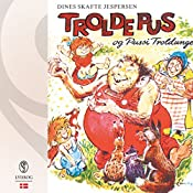 Troldepus og Pussi Troldunge (Troldepus 9) | Dines Skafte Jespersen