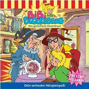 Das gestohlene Hexenkraut (Bibi Blocksberg 70) Hörspiel