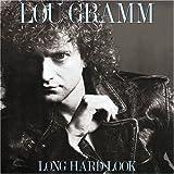 Long Hard Look / Lou Gramm