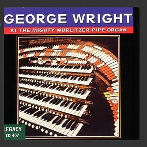 The Mighty Wurlitzer Pipe Organ