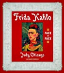 Frida Kahlo: Face to Face