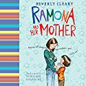 Ramona and Her Mother Audiobook by Beverly Cleary Narrated by Stockard Channing