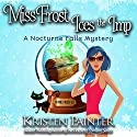 Miss Frost Ices the Imp: A Nocturne Falls Mystery: Jayne Frost, Book 2 Audiobook by Kristen Painter Narrated by Hollis McCarthy