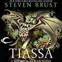 Tiassa: Vlad Taltos, Book 13 Audiobook by Steven Brust Narrated by Bernard Setaro Clark