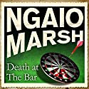 Death at the Bar Audiobook by Ngaio Marsh Narrated by James Saxon