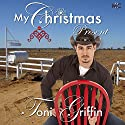 My Christmas Present Audiobook by Toni Griffin Narrated by Ryder Watkins