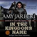 In the Kingdom's Name: Guardian of Scotland, Book 2 Audiobook by Amy Jarecki Narrated by Dave Gillies