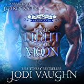By the Light of the Moon: Rise of the Arkansas Werewolves, Volume 1 | Jodi Vaughn