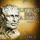 Letters from a Stoic: Volume 3 Hörbuch von  Seneca Gesprochen von: Kevin Theis
