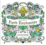 For�t enchant�e - Carnet de coloriage...