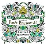 For�t enchant�e - Carnet de coloriage...