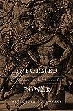"Alejandra Dubcovsky, ""Informed Power: Communication in the Early American South"" (Harvard UP, 2016)"