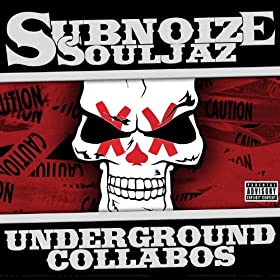 Underground Collabos [Explicit]