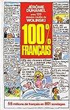echange, troc Jérôme Duhamel, Georges Wolinski - 100 % français, 55 millions de Français en 801 sondages