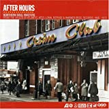 After Hours: Northern Soul Masterpieces