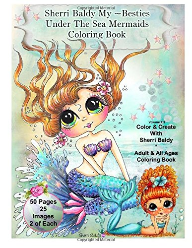 sherri-baldy-my-besties-under-the-sea-mermaids-coloring-book-for-adults-and-all-ages-sherri-baldy-my