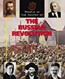 People at the Center of - The Russian Revolution (People at the Center of) (People at the Center of)