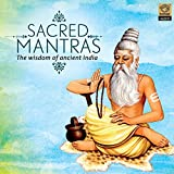 Sacred Mantras - The Wisdom Of Ancient India (Sanskrit)