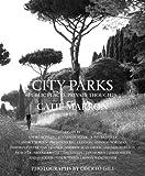 City Parks: Public Places, Private Thoughts