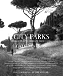 City Parks: Public Places, Private Th...