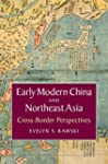 Early Modern China and Northeast Asia...