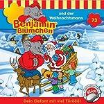 Benjamin und der Weihnachtsmann (Benjamin Blümchen 73) | Thomas Platt,Ulli Herzog