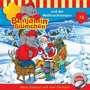 Benjamin und der Weihnachtsmann (Benjamin Blümchen 73) Hörspiel